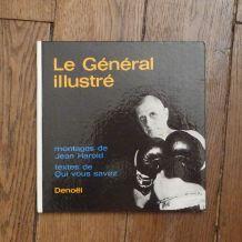 Général DE GAULLE- HAROLD Jean- Le Général illustré- 1964