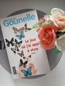 Le jour où j'ai appris à vivre - Laurent Gounelle