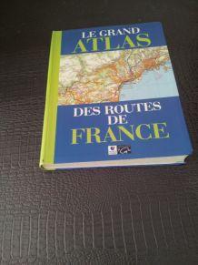 grand atlas des routes de France