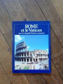 Rome Et Le Vatican Avec La Chapelle Sixtine Restaurée- Scala