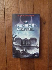 L'épreuve-Tome 3-Le Remède Mortel-James Dashner-Pocket Jeune