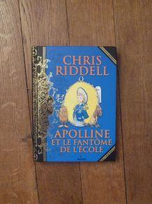 Apolline Et Le Fantôme De L'école-Chris Riddell-Milan Jeunes