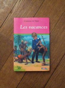 Les Vacances-Comtesse De Ségur-Casterman