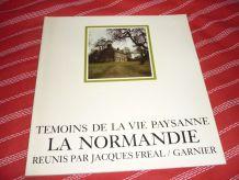 Témoins de la vie paysanne    La Normandie