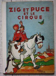 Livre Zig et Puce et le cirque, Hachette, 1951