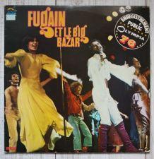 FUGAIN et le BIG BAZAR Enregistrement public OLYMPIA 76