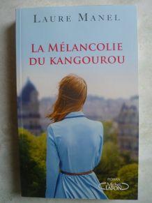 La Mélancolie du  kangourou , Laure Manel