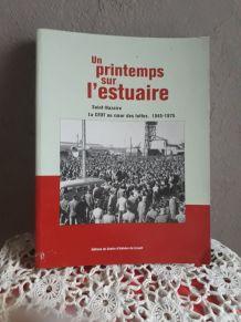 Livre Un printemps sur l'estuaire St Nazaire