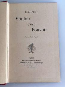 Vouloir c'est Pouvoir - Emile Pech - 1905