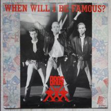 """Vinyl 45t BROS """"When will i be famous"""""""