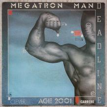 """Vinyl 45t DEADLINE """"Megatron man"""""""