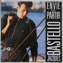 """Vinyl 45t JACQUES BASTELLO """"Envie de partir"""""""