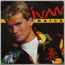 "Vinyl 45t IVAN  ""Baila"""