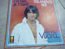 Vinyle 45 tours Hervé Vilard  J'ai mal je t'aime