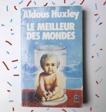 Aldous Huxley Le meilleur des mondes