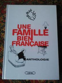 Une famille bien française - Anthologie