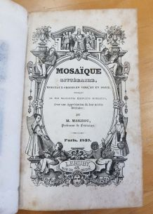 """Livre ancien """"La Mosaïque littéraire"""" de M. Maigrot - 1839"""
