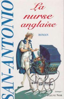 SAN-ANTONIO La Nurse anglaise Neuf et relié