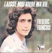 Frédéric FRANÇOIS - Lot de 4 vinyles 45t - 1974 - 1972- Vogu