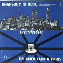 GERSHWIN  -  RHAPSODY IN BLUE - UN AMÉRICAIN À PARIS