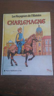 Les Voyageurs de l'Histoire - Charlemagne
