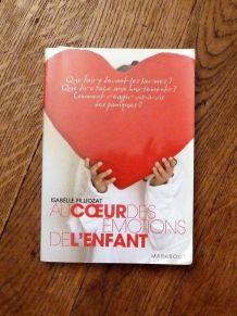 Au Coeur Des Emotions De L'enfant - Isabelle Filliozat