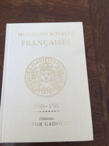 Livre monnaies royales françaises de Victor Gadoury