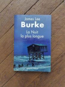 La Nuit La Plus Longue- James Lee Burke- Rivages Thriller