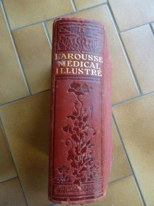Larousse médical illustré 1925