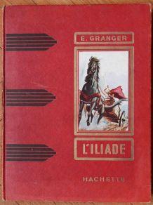 L'iliade, par E. Granger, livre des années 50