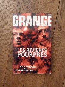 Les Rivieres Pourpres- Jean Christophe Grangé- Albin Michel