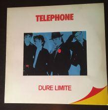 Téléphone - Dure Limite - 33 t - 1982