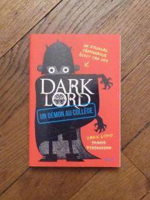 Dark Lord- Un Démon au Collège- Tome 1- Jamie Thomson- Seuil