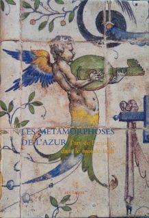 Les Métamorphoses de l'Azur, Art de l'Azulejo dans le monde