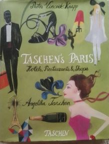 TASCHEN's Paris: Hotels, Restaurants & Shops - Adresses chic