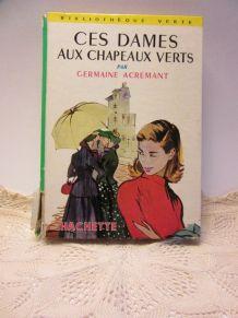 Ces dames aux chapeaux verts, Germaine Acremant bibliothèque