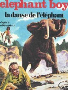 Elephant Boy La danse de l'éléphant