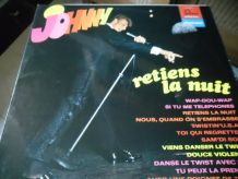 33T/LP JOHNNY HALLYDAY  RETIENS LA NUIT  FONTANA