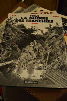 C'était La Guerre des Tranchées 1993 Edition Casterman