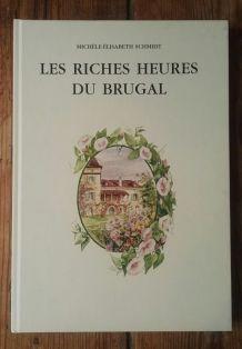 Les riches heures du Brugal, Michèle-Elisabeth Schmidt