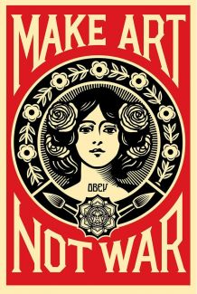 Make Art not War de Shepard Fairey