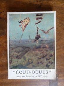 Equivoques. peintures françaises XIXè siècle. Catalogue 1973