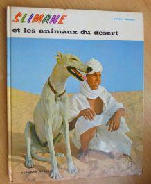 SLIMANE ET LES ANIMAUX DU DESERT - - 1973