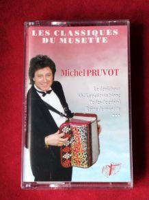 Cassette audio les classiques du musette Michel pruvot