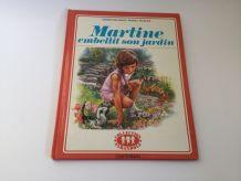 Livre enfant vintage Martine embellit son jardin 1970