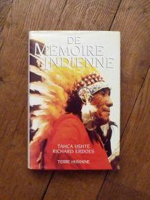 De Mémoire Indienne- La Vie D'un Sioux Voyant Et Guérisseur