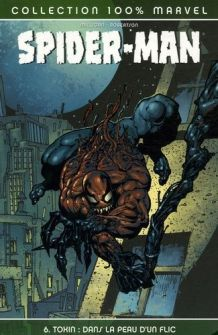 Spider-Man 6 Toxin Dans la peau d'un flic neuf