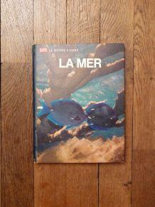 La Mer- Le Monde Vivant- 1962- Life