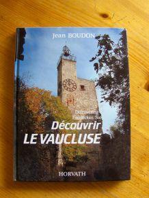 """Livre """"découvrir le Vaucluse"""""""
