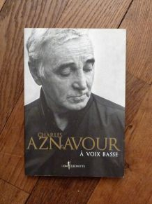 A Voix Basse- Charles Aznavour- Don Quichotte Éditions